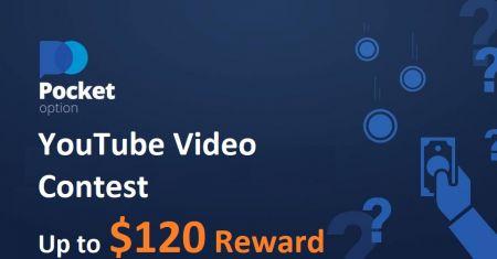 Peraduan Video Pocket Option YouTube - Ganjaran sehingga $ 120